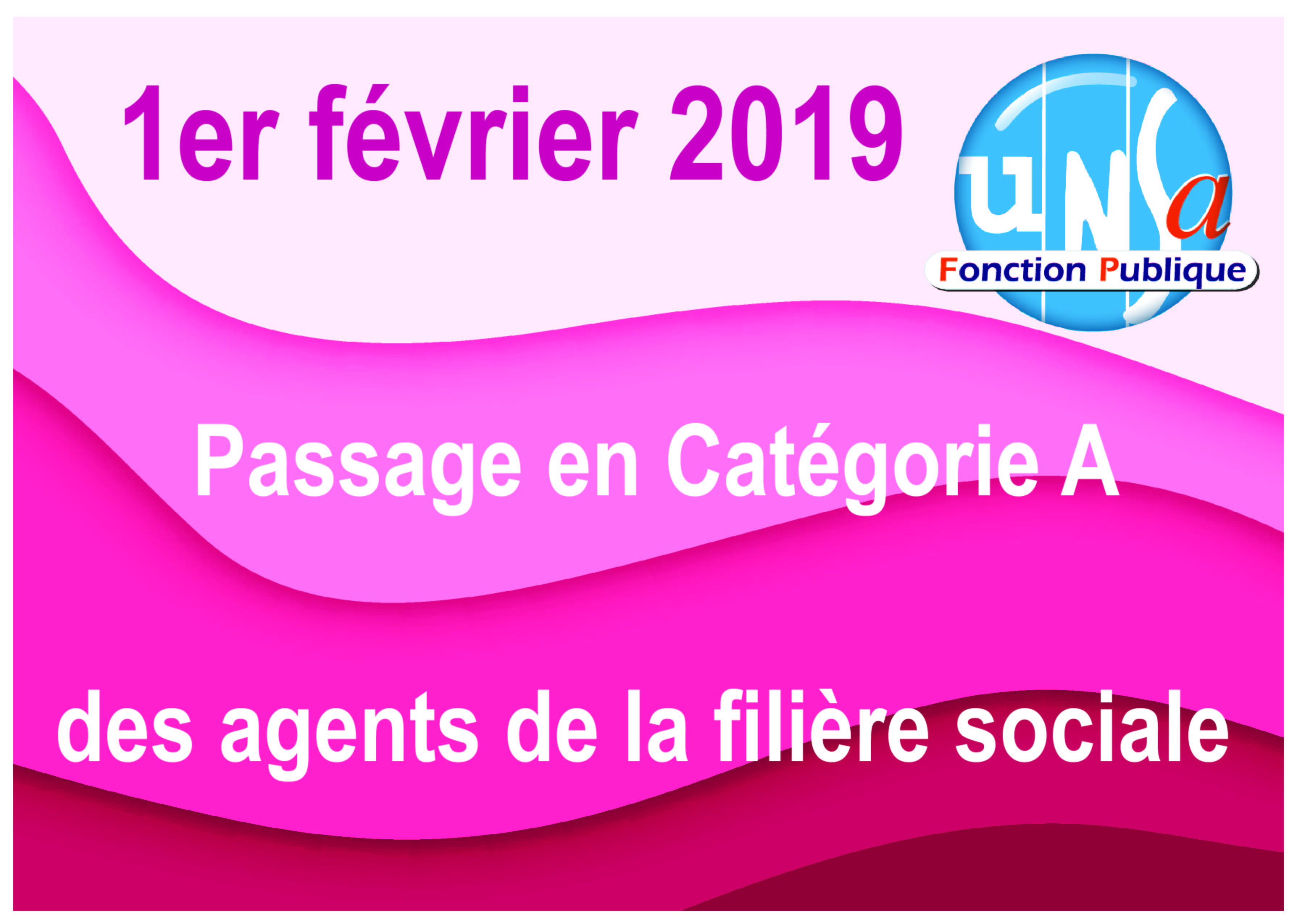 ba81198b110 Filière sociale   Passage en catégorie A le 1er février 2019 ! - UNSA  Fonction publique